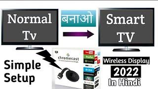 How To make Normal LED TV into Smart TV   GOOGLE CHROMECAST SETUP IN HINDI 2021