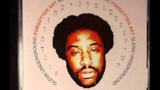 Glenn Underground -- Forgotten Art (Music)
