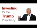 Investing for the Trump Presidency