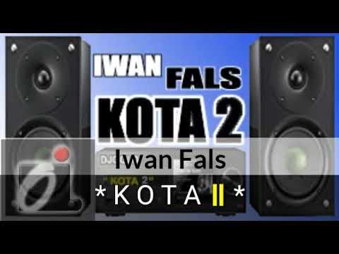 Kota 2 - Iwan Fals