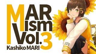 -- MARism Vol.3 --  3月23日18:00 START!!