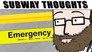 Subway Thoughts - EMERGENCY
