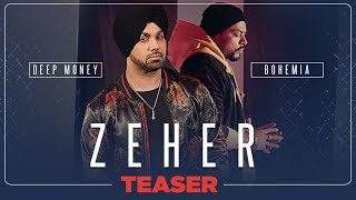 Zeher Video Teaser   Deep Money Feat. Bohemia   Releasing Soon