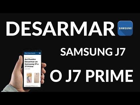 ¿Cómo Abrir o Desarmar un Samsung J7 o J7 Prime?