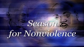 Season for Nonviolence Overview