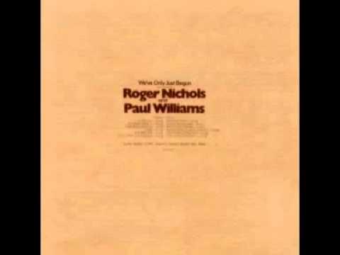 Someday Man - Roger Nichols & Paul Williams (1970)