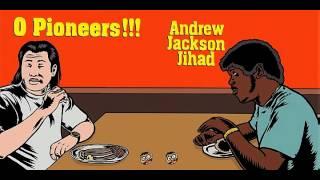 Andrew Jackson Jihad - We