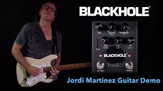 Eventide Blackhole Pedal Demo by Jordi Martinez