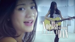 Sheila on 7 Dan Cover by Noella Sisterina Accoustic Cover MP3