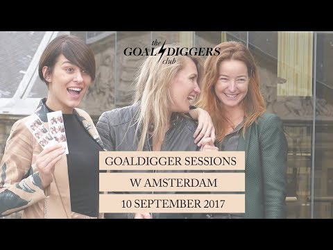 Aftermovie Goaldigger Sessions, powered by W Amsterdam 10-09-2017