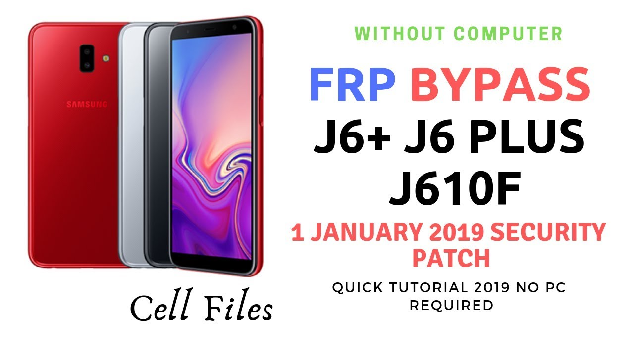 How To Root Samsung J6 Plus Without Pc