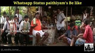 Just Whatsapp Status Paithiyam's things | ATW troll | ATW
