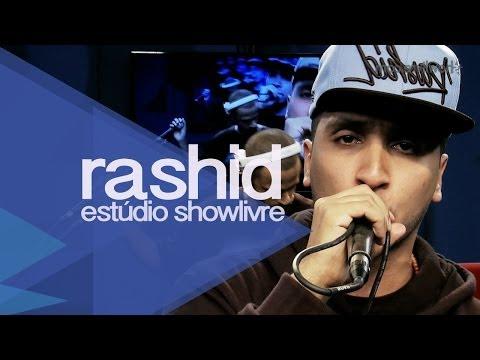 """""""A fila anda"""" - Rashid no Estúdio Showlivre 2013"""