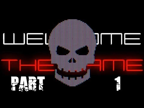 BIGGEST SCARE EVER | Part 1 | Welcome To The Game