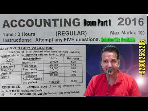 Periodic Inventory Valuation System, Bcom Part 1, Karachi University, Bcom Past Papers Solutions