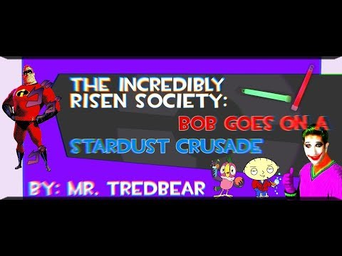 [The Incredibles YTP] The Incredibly Risen Society: Bob Goes On A Stardust Crusade [Part 2]