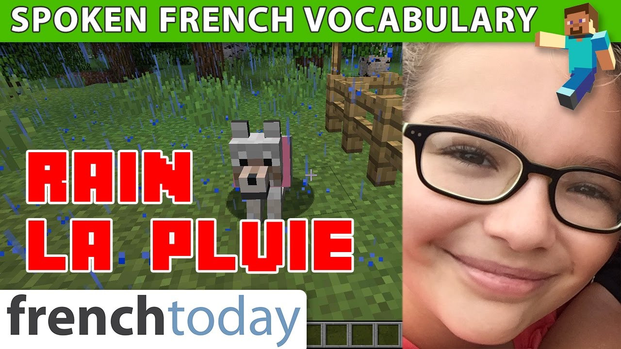 learn french weather vocabulary with minecraft rainy weather lesson youtube. Black Bedroom Furniture Sets. Home Design Ideas