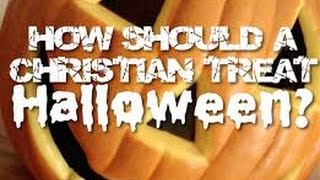 A Rebuke to Dark Hearted Believers on Halloween, Putting it into Perspective Part 3