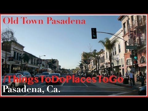Old Town Pasadena on Colorado Blvd w/ Shopping & Restaurants