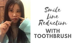 Smile Line Reduction Massage With Toothbrush