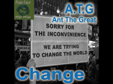 ATG (Ant The Great): Change (Main)