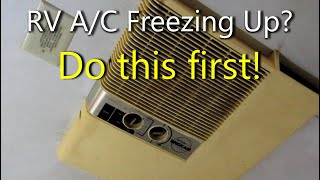 RV Air Conditioner Freezing Up - Easy Fix   Useful Knowledge