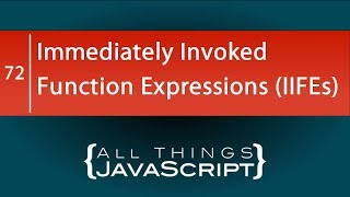 Using Immediately Invoked Function Expressions (IIFEs)