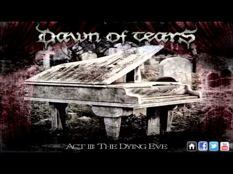 Dawn Of Tears - Silent as Shades Are (2013 NEW SONG HD)