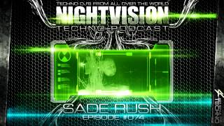 Sade Rush [H] - NightVision Techno PODCAST 74 pt.1