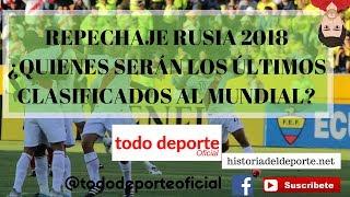 Repechaje Rusia 2018 Repesca Uefa sudamerica oceania africa asia concacaf