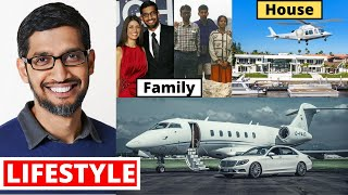 Sundar Pichai Lifestyle 2020, Income, Daughter, House,Cars,Family,Wife,Biography,Son,Salary&NetWorth