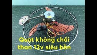 hướng dẫn chế quạt acquy 12v không chổi than từ mô tơ máy phô tô