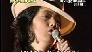 時の過ぎ行くままに、沢田研二