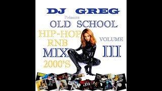 ✅ OLD SCHOOL HIP-HOP RNB MIX 2000'S VOL.3