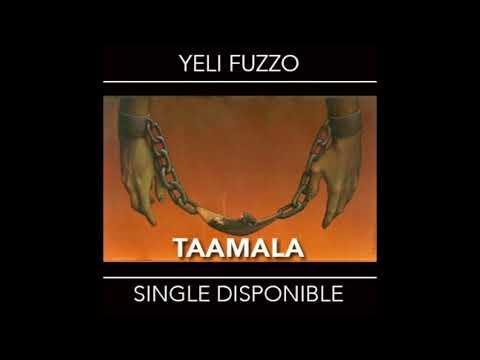 Yeli Fuzzo - Taamala