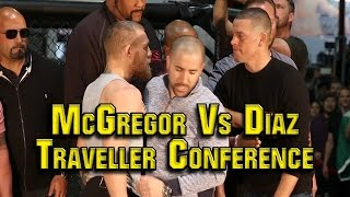 UFC 196 McGregor Vs Diaz : Traveller Press Conference #1