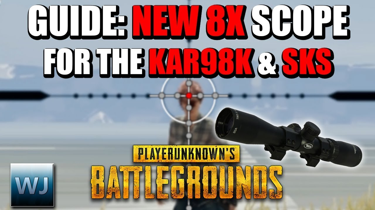 Download GUIDE: How to use the new 8X SCOPE for the KAR98K & the SKS (New Ballistics) - PUBG