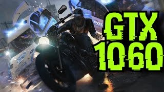 Watch Dogs GTX 1060 OC & i7 6700k | 1080p - 1440p & (4K) 2160p | FRAME-RATE TEST