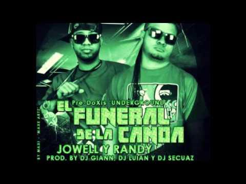 Jowell & Randy - El Funeral De La Canoa Prod. By Dj Giann,Luian & Dj Secuaz ORIGINAL Diciembre 2012