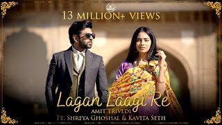 Lagan Laagi Re | Amit Trivedi ft. Shreya Ghoshal, Kavita Seth | Shellee | Songs of Love | AT Azaad