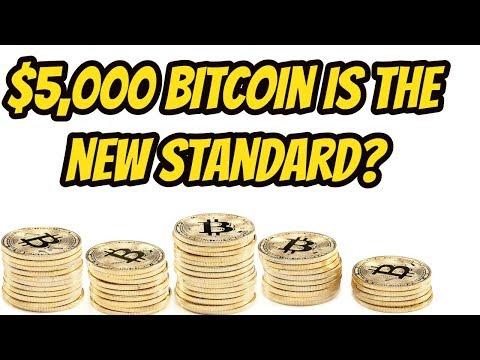 Bitcoin New Standard At $5,000