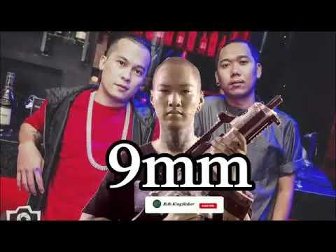 បទ:9mm (9មីលីម៉ែត)