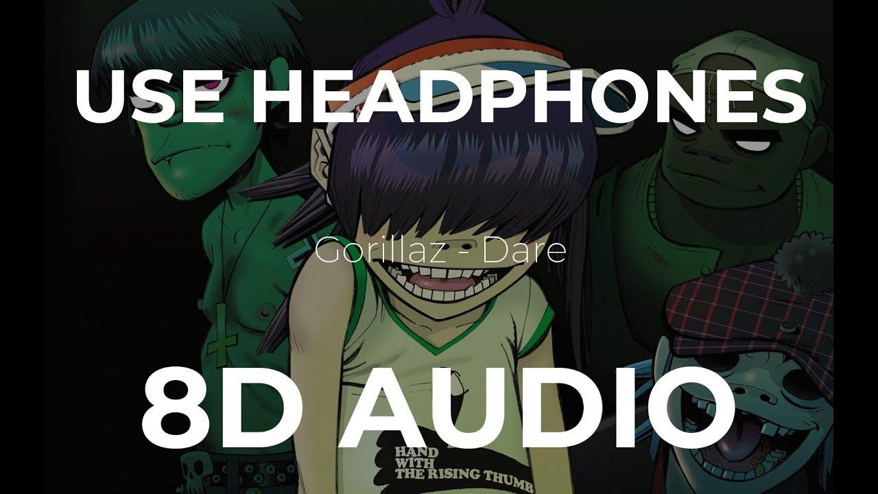 Gorillaz - Dare (8D Audio)