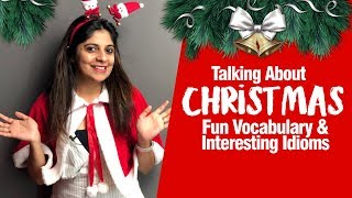 Modern 🎄 Christmas Vocabulary, Expressions & Idioms | English Lesson to talk about Christmas