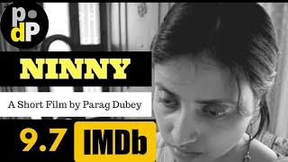 Ninny   Short Film   Damn It Parag