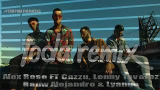 Toda Remix - Alex Rose ft cazzu, lenny tavarez, rauw alejandro, lyanno