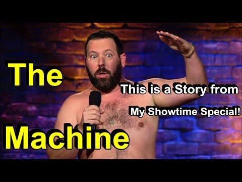 Bert Kreischer - The Machine: This is a Story from My Showtime Special