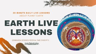 Earth LIVE Lesson with Edinburgh Science Festival - TAKE OVER