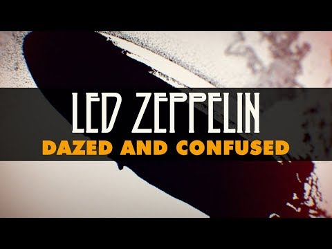 Led Zeppelin - Dazed And Confused (Official Audio)
