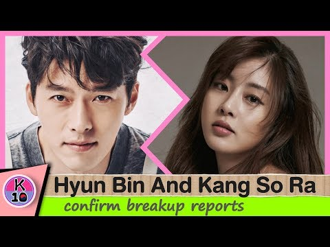 (★BREAKING) Hyun Bin And Kang So Ra Break Up After Dating For 1 Year
